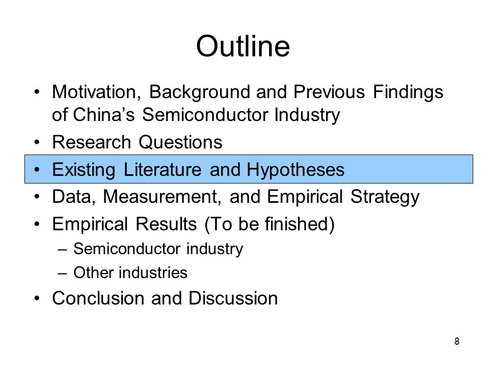 8 Outline Motivation, Background and Previous Findings of China's Semiconductor Industry Research Questions Existing Literature and Hypotheses Data, Measurement, and Empirical Strategy Empirical Results (To be finished) –Semiconductor industry –Other industries Conclusion and Discussion
