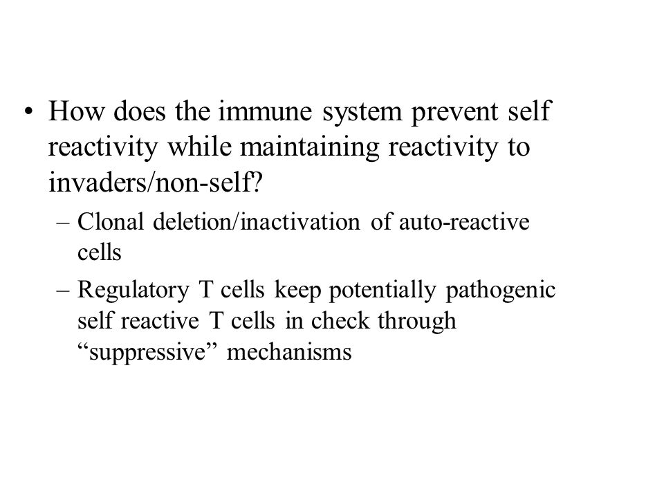 How does the immune system prevent self reactivity while maintaining reactivity to invaders/non-self.