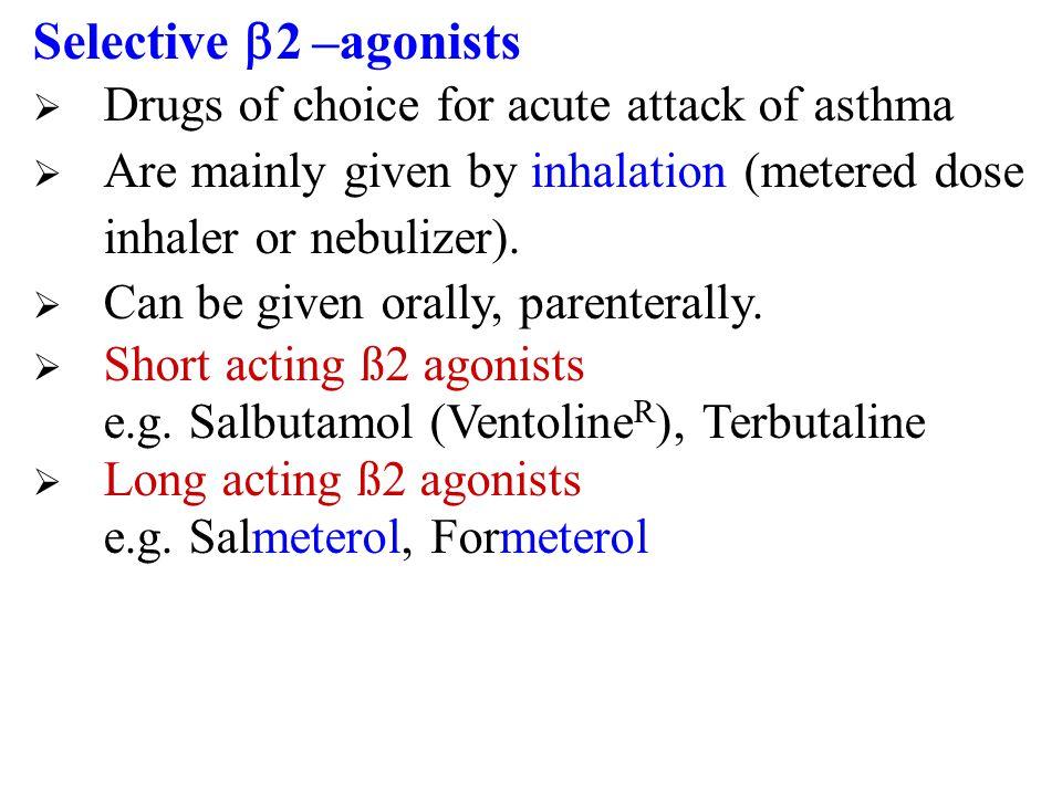 Disadvantages  Not effective orally.  Hyperglycemia  CVS side effects: tachycardia, arrhythmia, hypertension  Skeletal muscle tremor  Not suitabl