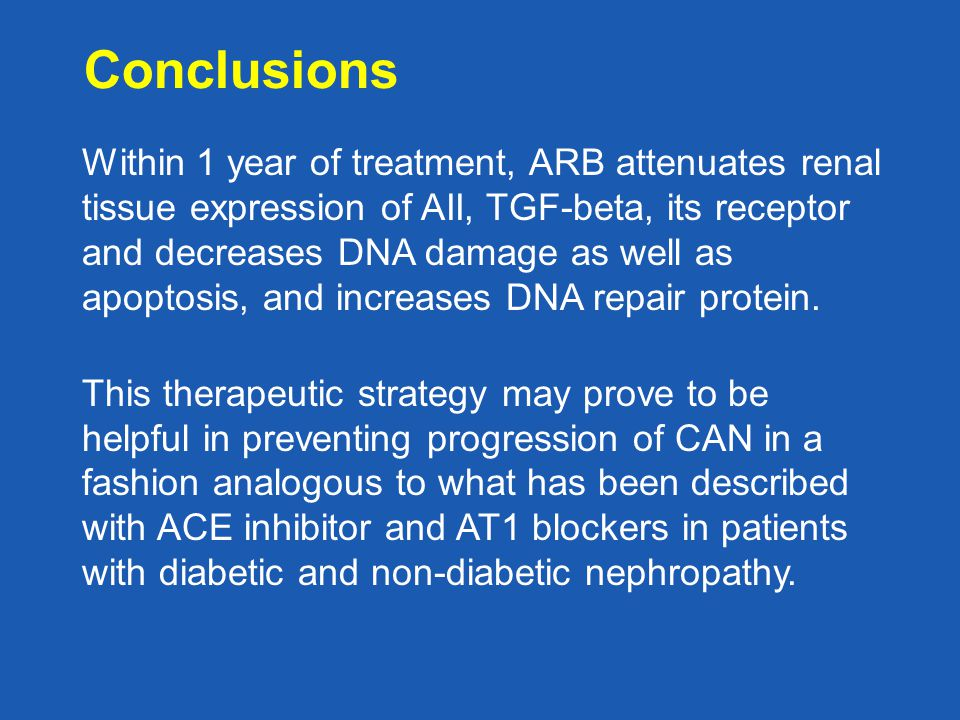 Conclusions Within 1 year of treatment, ARB attenuates renal tissue expression of AII, TGF-beta, its receptor and decreases DNA damage as well as apoptosis, and increases DNA repair protein.
