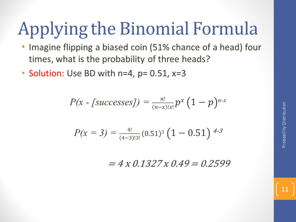 Applying the Binomial Formula Probability Distribution 11