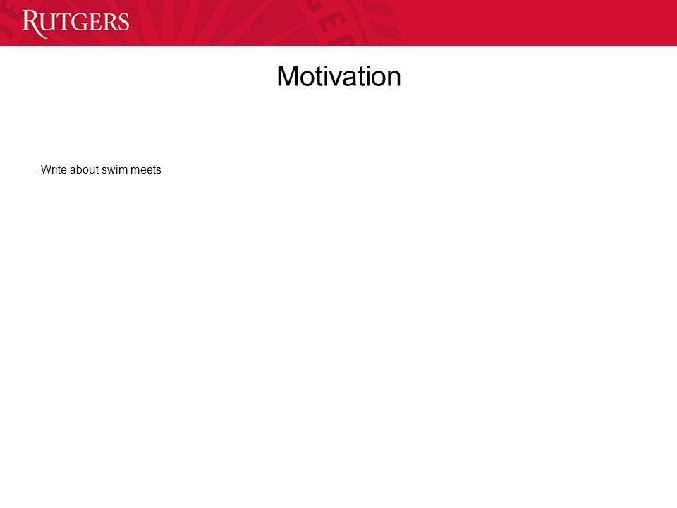 Motivation - Write about swim meets