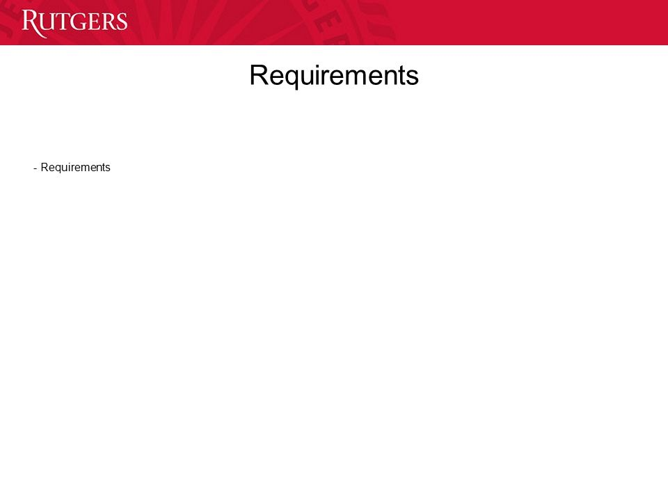 Requirements - Requirements