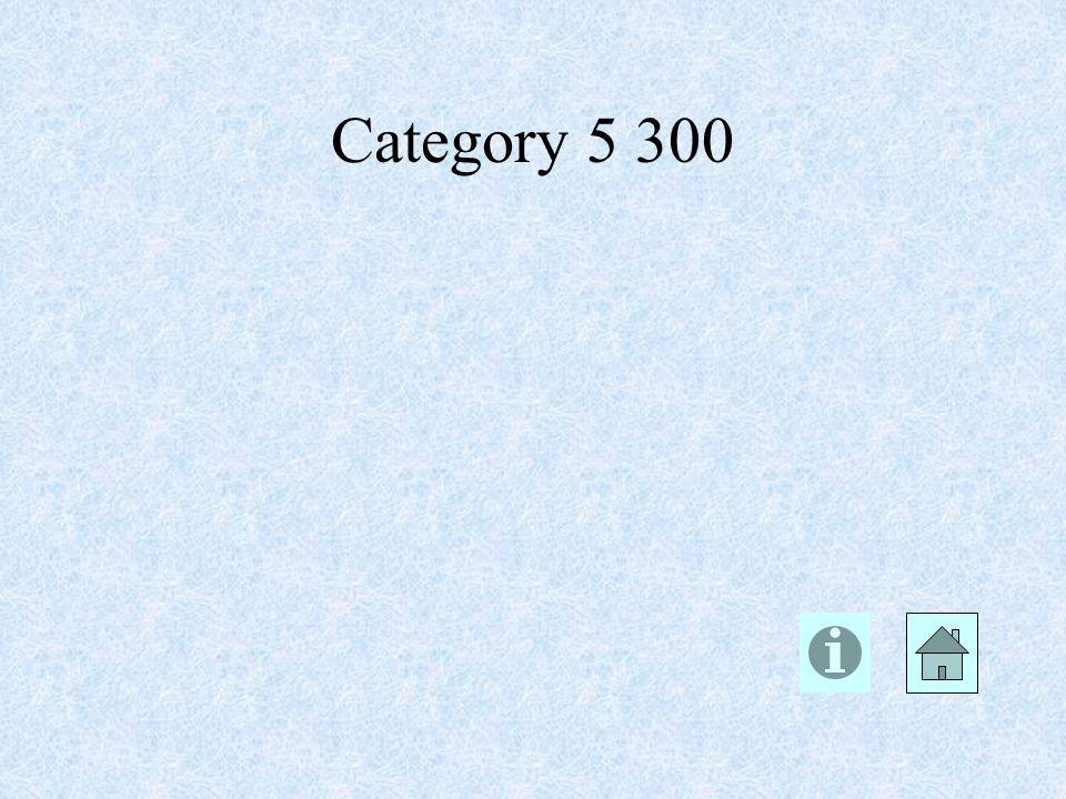 Category 5 300