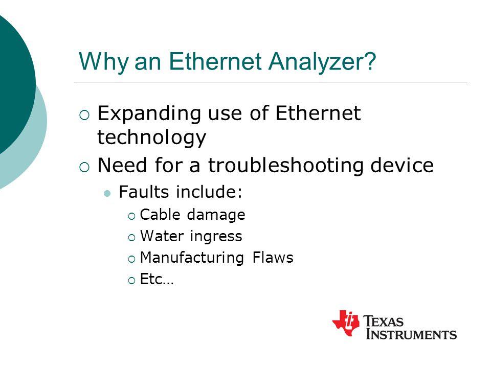 Why an Ethernet Analyzer.