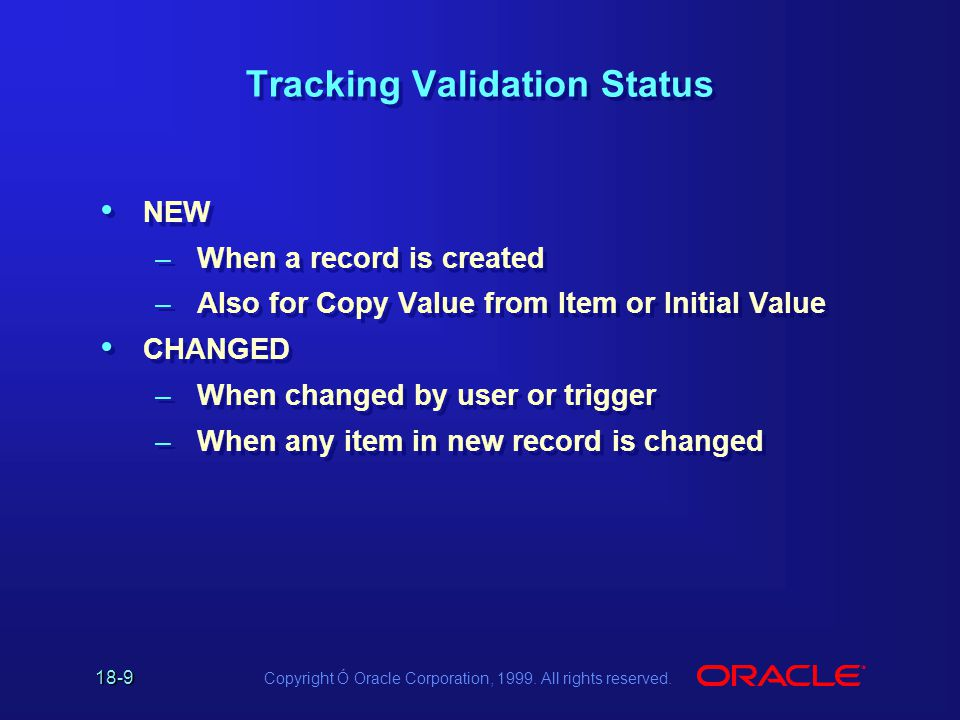 18-10 Copyright Ó Oracle Corporation, 1999.All rights reserved.