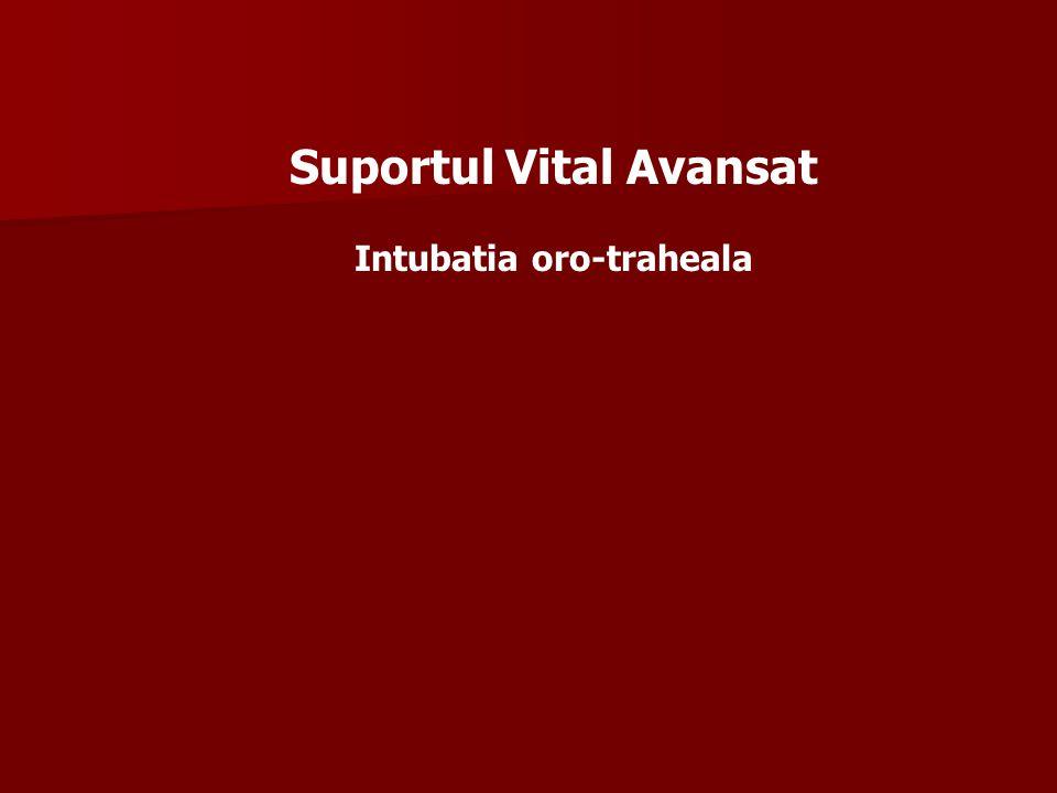 Suportul Vital Avansat Intubatia oro-traheala