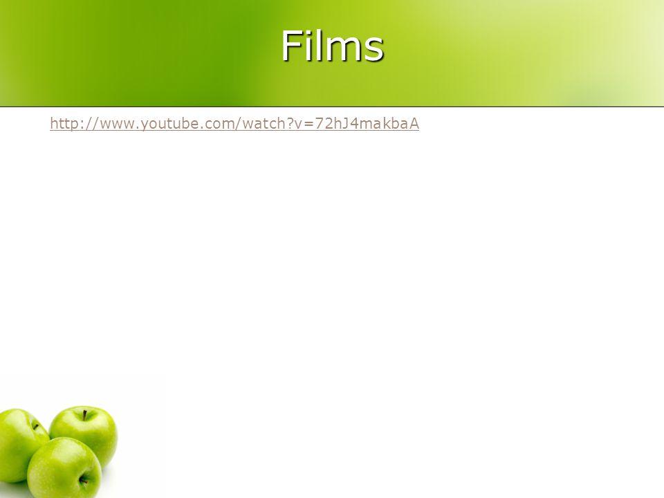 Films http://www.youtube.com/watch?v=72hJ4makbaA