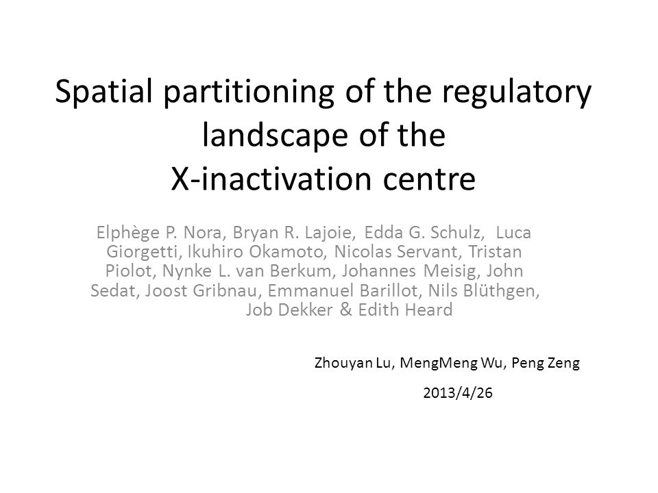 Spatial partitioning of the regulatory landscape of the X-inactivation centre Elphège P.