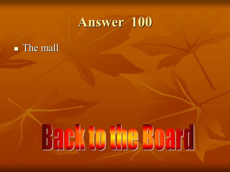 Vocabulario 100 ¿Cómo se dice el centro comercial en inglés.