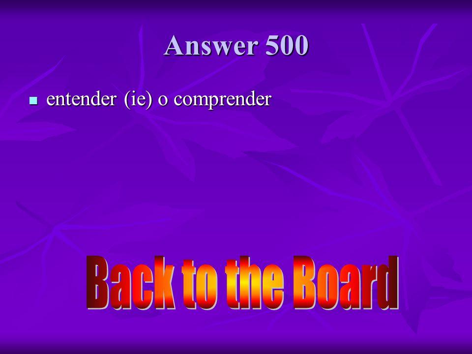 Vocabulario 500 ¿Cómo se dice to understand en español ¿Cómo se dice to understand en español