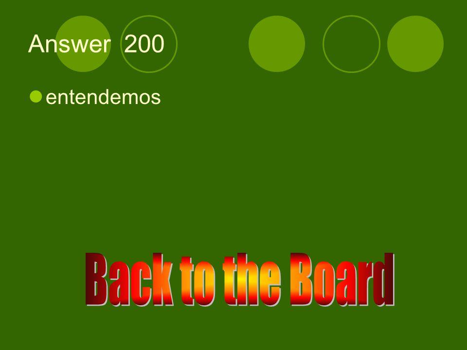 e →ie 200 Entender (nosotros)