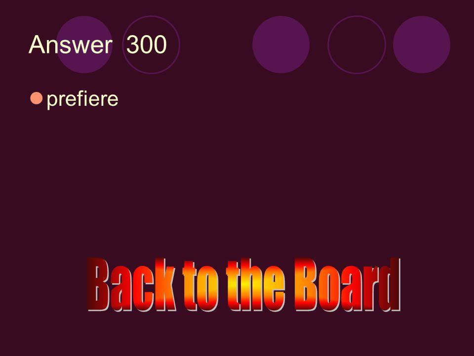 e →ie 300 Preferir (ella)