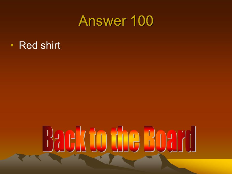Answer 100 Red shirt
