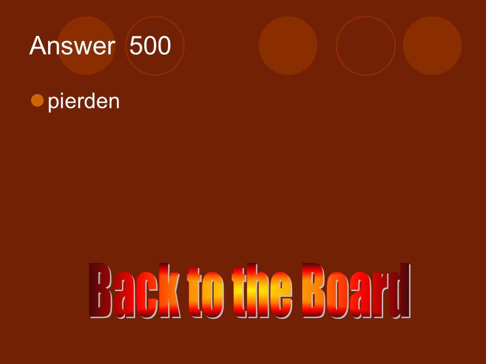 e →ie 500 Perder (ellos)