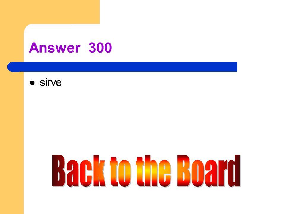 e → i 300 Servir (Ud.)