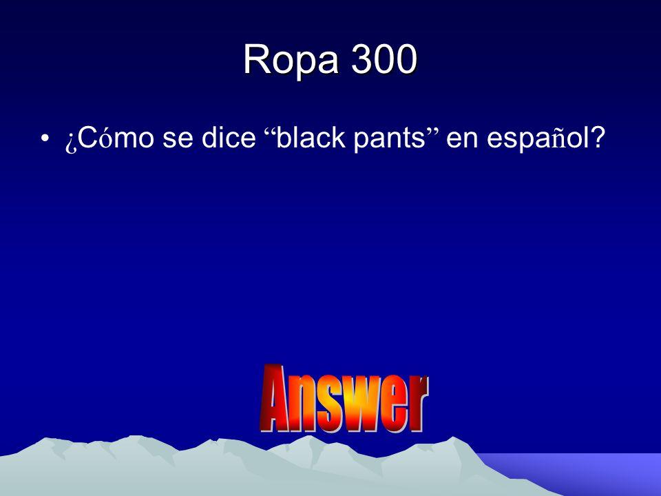 Vocabulario 300 ¿Cómo se dice to wear en español? ¿Cómo se dice to wear en español?