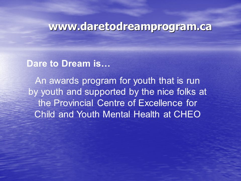 www.daretodreamprogram.ca Mental Health Difficulties Some factors that may contribute to mental health difficulties include: The environment Personal life experiences Your physical body