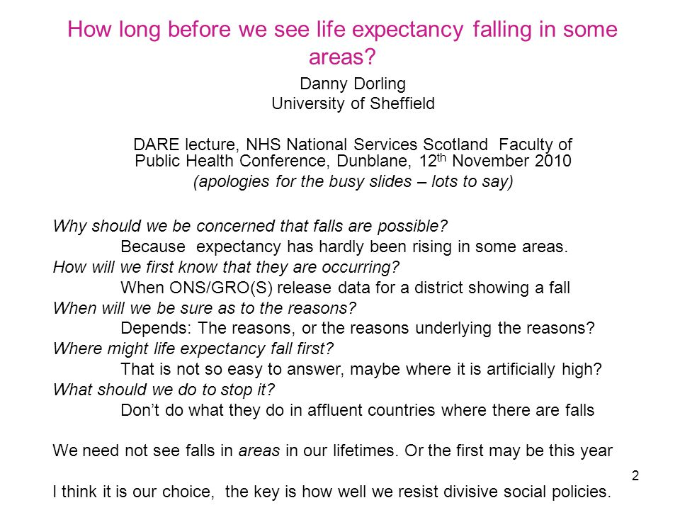 13 So, when should we expect to see life expectancy fall in an area.