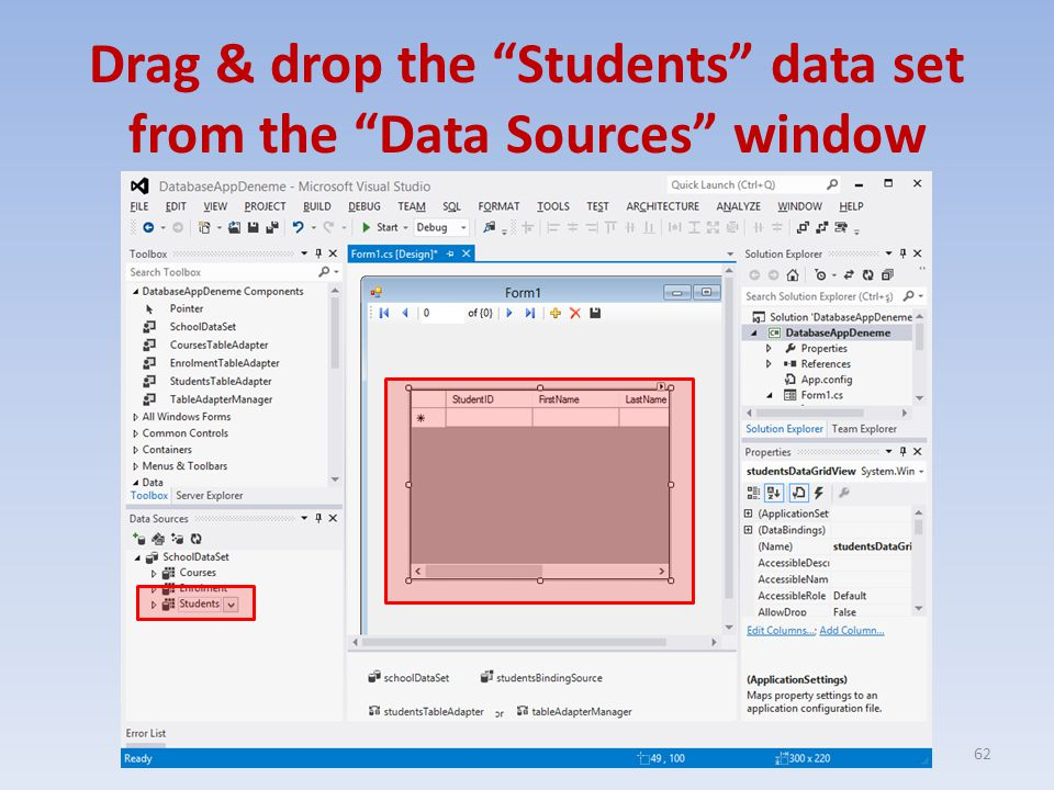 Drag & drop the Students data set from the Data Sources window 62