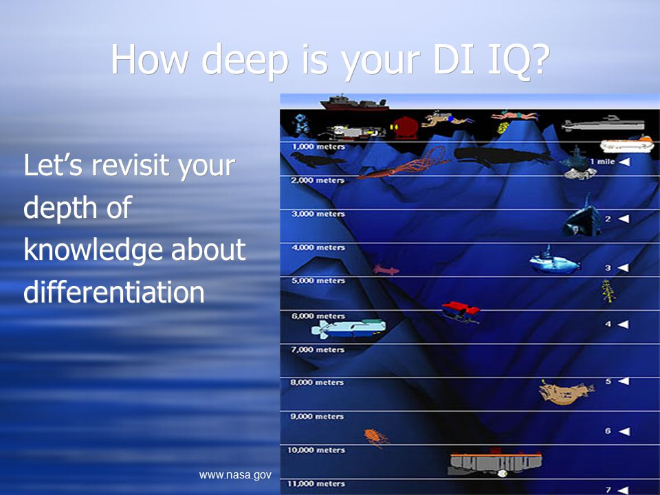 How deep is your DI IQ? Let's revisit your depth of knowledge about differentiation Let's revisit your depth of knowledge about differentiation www.na