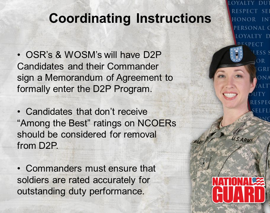 OSR's & WOSM's will have D2P Candidates and their Commander sign a Memorandum of Agreement to formally enter the D2P Program. Candidates that don't re
