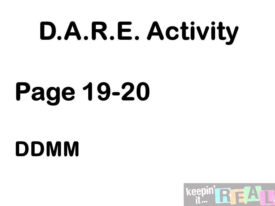 D.A.R.E. Activity Page 19-20 DDMM