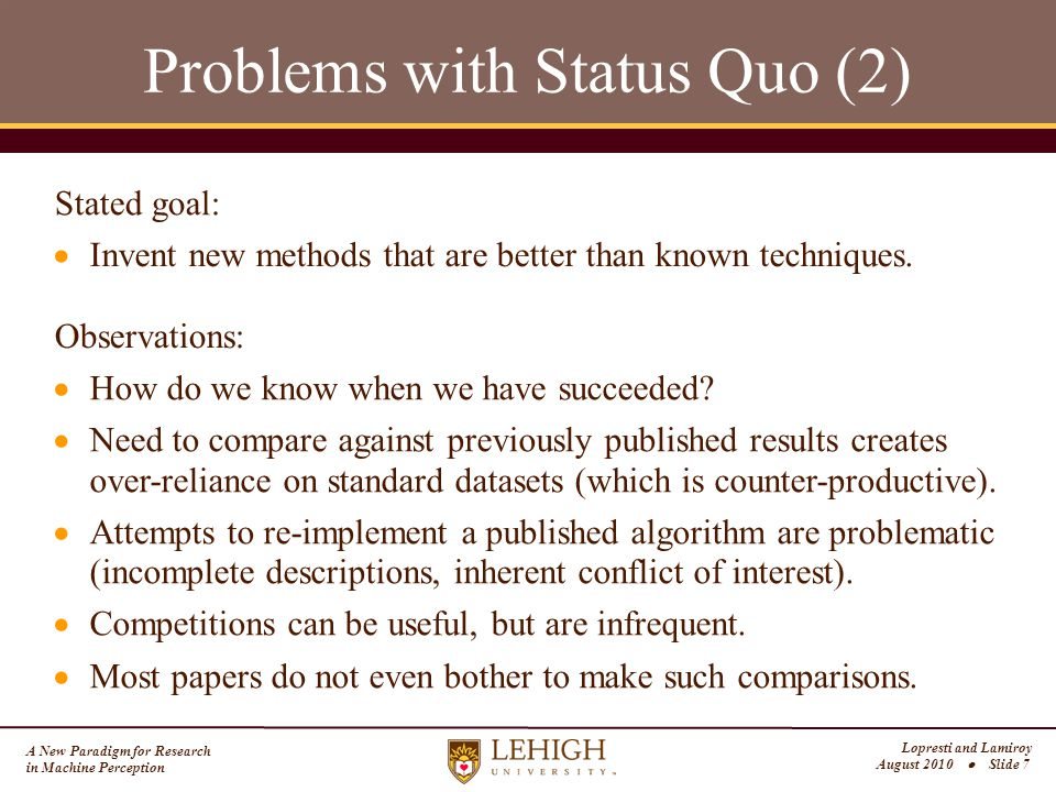 A New Paradigm for Research in Machine Perception Lopresti and Lamiroy August 2010  Slide 18 The File Format Issue 2020 In the past, there were attempts to unify the research community around common file formats.