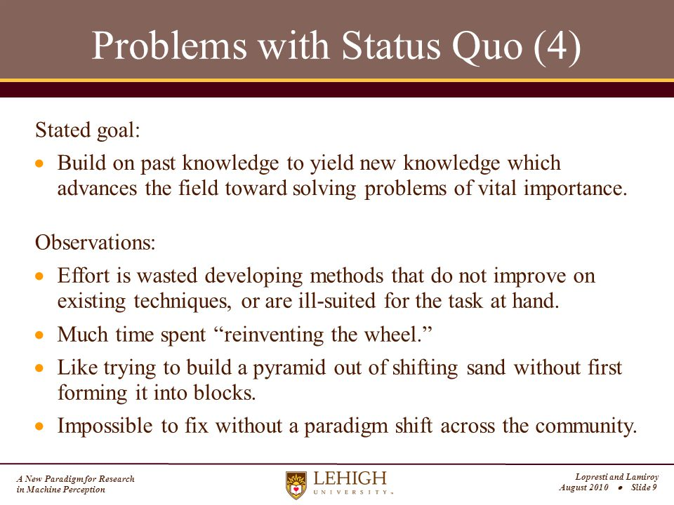 A New Paradigm for Research in Machine Perception Lopresti and Lamiroy August 2010  Slide 10