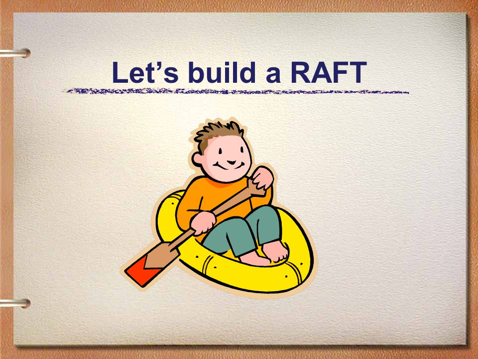 Let's build a RAFT