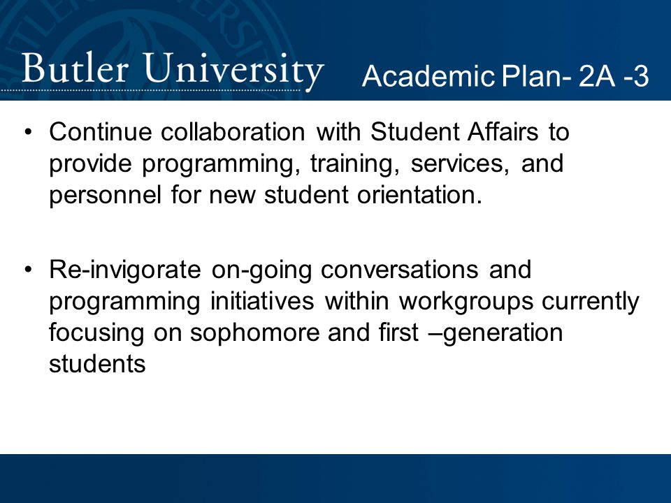 Continue collaboration with Student Affairs to provide programming, training, services, and personnel for new student orientation.