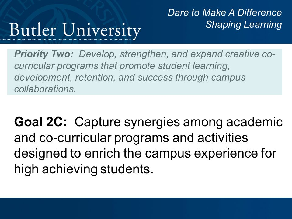 Priority Two: Develop, strengthen, and expand creative co- curricular programs that promote student learning, development, retention, and success through campus collaborations.