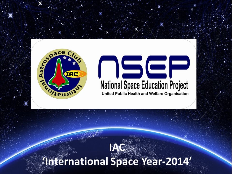 IAC 'International Space Year-2014'