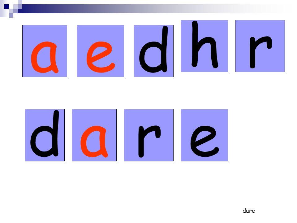 ae rh d dare ared