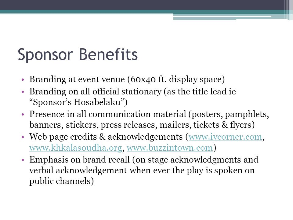 Sponsor Benefits Branding at event venue (60x40 ft.