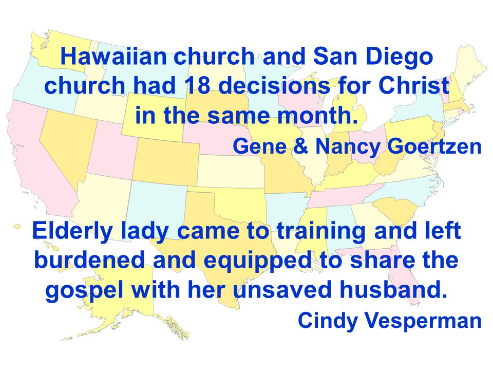 Hawaiian church and San Diego church had 18 decisions for Christ in the same month.