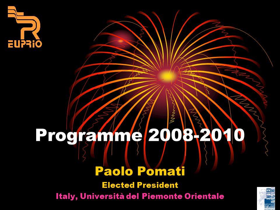 Programme 2008-2010 Paolo Pomati Elected President Italy, Università del Piemonte Orientale