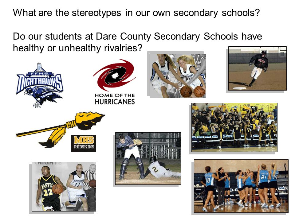 What are the stereotypes in our own secondary schools.