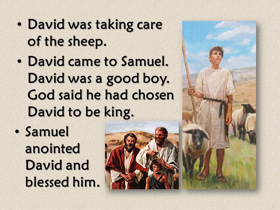 Jesse and his sons came to Samuel. God had not chosen any of them to be king. Samuel asked if Jesse had any more sons. Jesse and his sons came to Samu