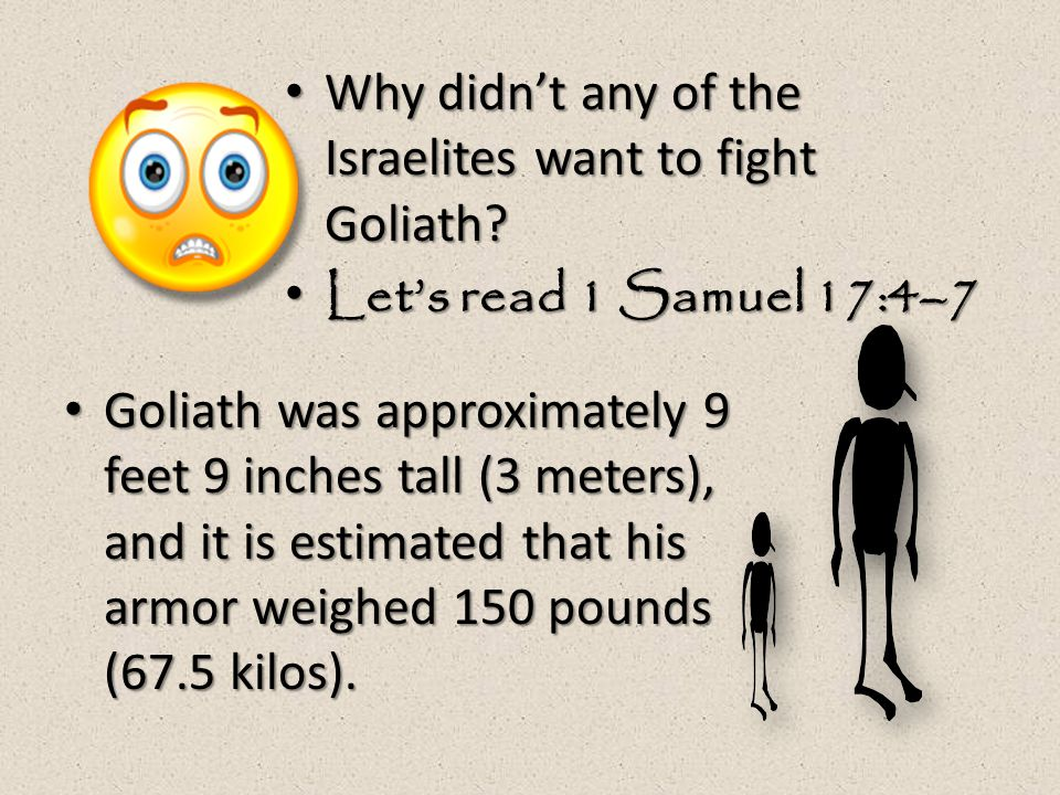 What could the Israelites gain or lose in the fight with Goliath? Let's read 1 Samuel 17:8–9 They were fighting to preserve their freedom.