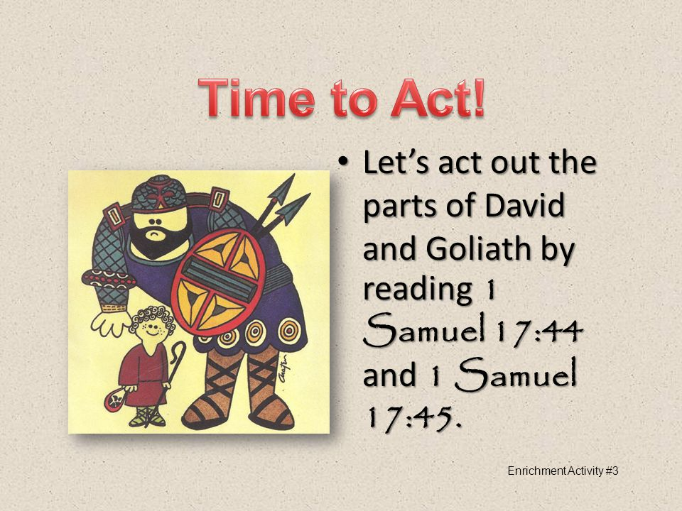 What did David have that Goliath did not? What did David have that Goliath did not? Let's read 1 Samuel 17:45–47 Let's read 1 Samuel 17:45–47 David's