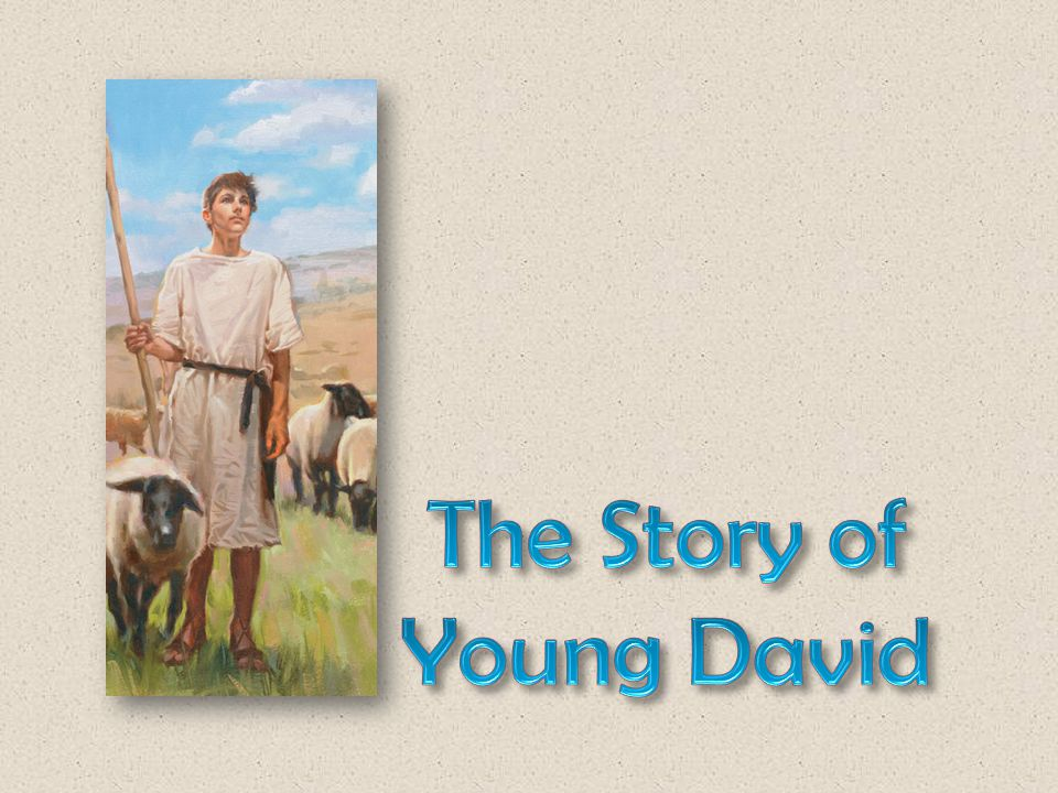 Our lesson today is about a boy named David who turned a difficult challenge into a stepping- stone.