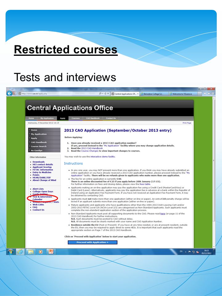 Restricted courses Tests and interviews