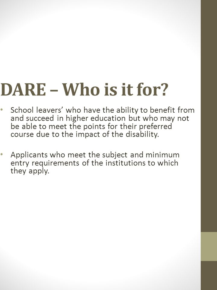 DARE – Who is it for.