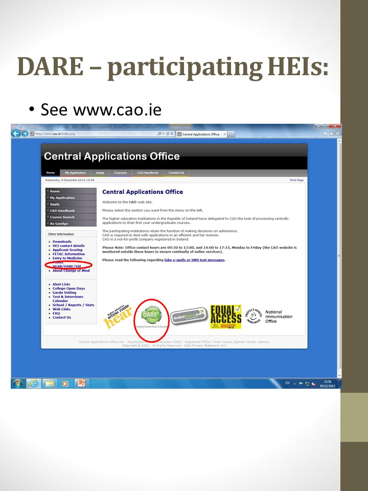 DARE – participating HEIs: See www.cao.ie