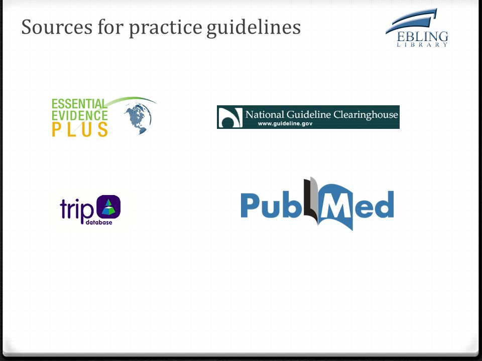 Sources for practice guidelines