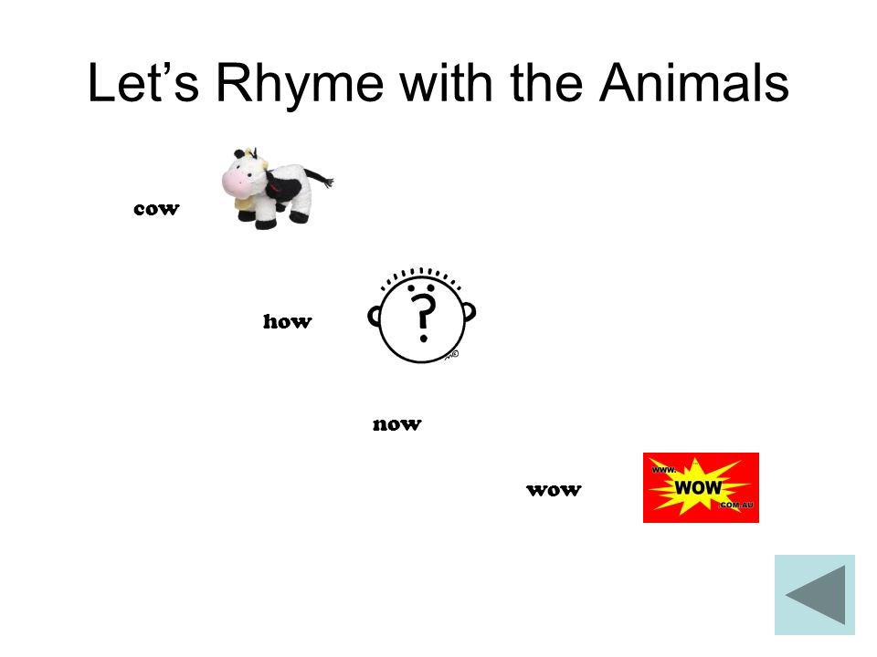 Let's Rhyme with the Animals cow how now wow