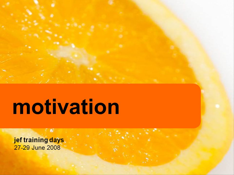 motivation = key to success.why.