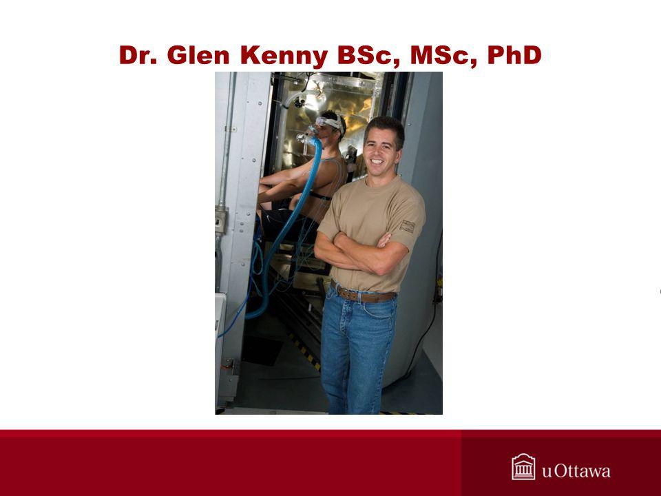 Dr. Glen Kenny BSc, MSc, PhD