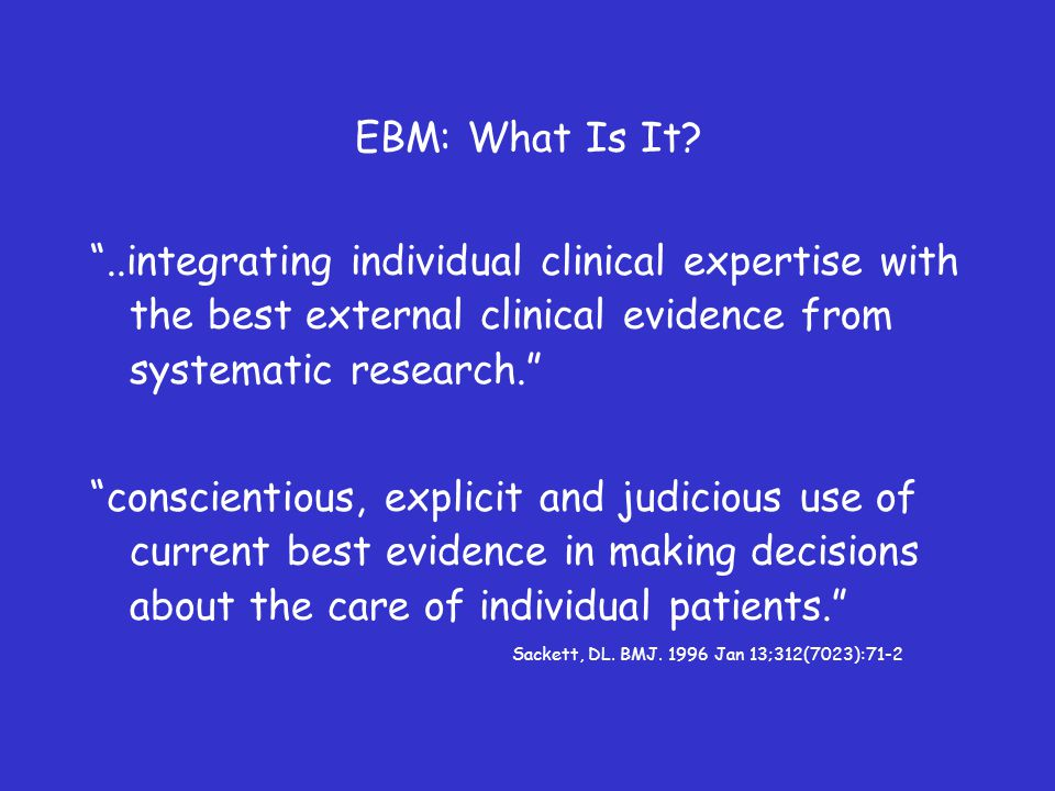 EBM: What Is It.